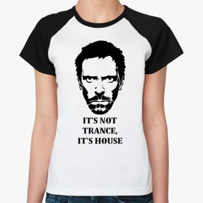 Женская футболка реглан It's House