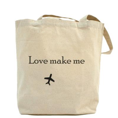 Love make me