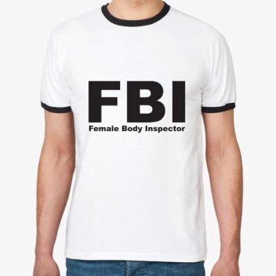 Футболка Ringer-T Female Body Inspector