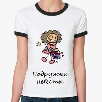 Женская футболка Ringer-T Подружка невесты
