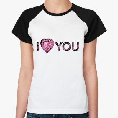 Женская футболка реглан I love U