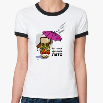 Женская футболка Ringer-T Вот такое хреновое лето