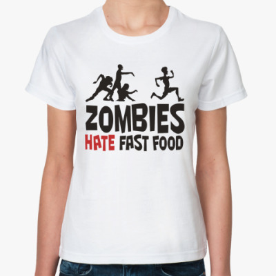 Женская футболка 'Zombies hate fast food'