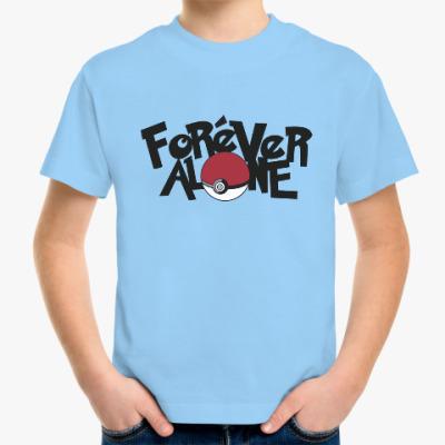 Детская футболка Вечно один