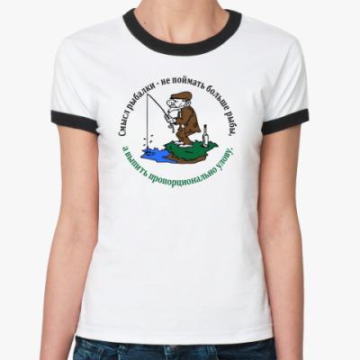 Женская футболка Ringer-T Смысл рыбалки