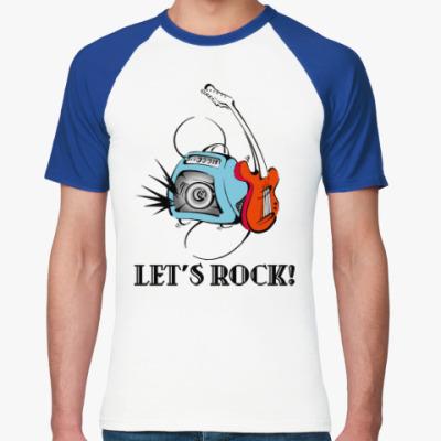 Футболка реглан Let's Rock!