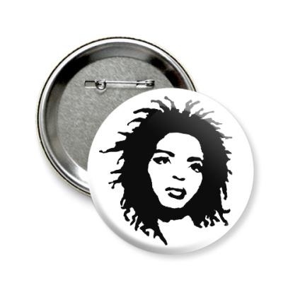 Значок 58мм Lauryn Hill