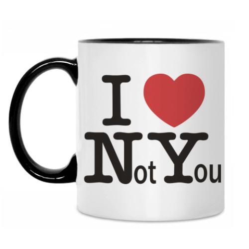 Кружка I Love Not You