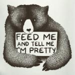 Покорми меня